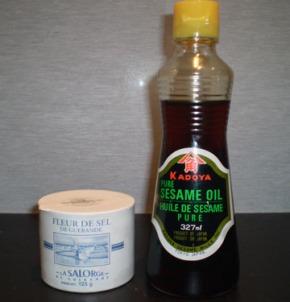 fleur de sel and sesame oil